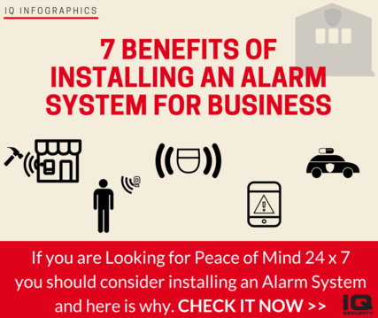 Infographics: 7 Benefits of Installing an Alarm System for Business
